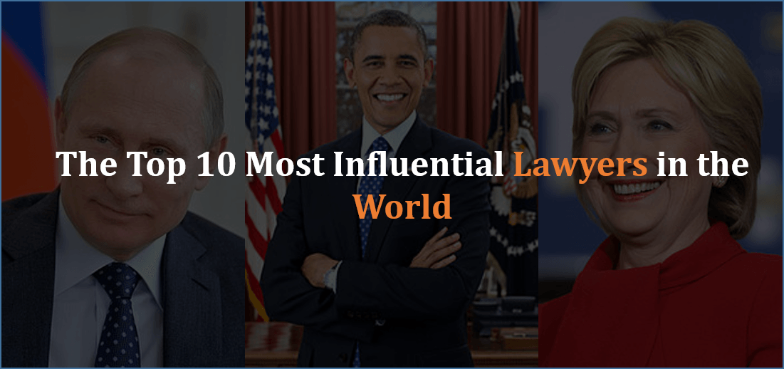 The Top 10 Most Influential Lawyers in the World - Find Your