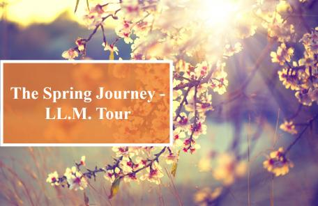 The Spring Journey - LL.M. Tour